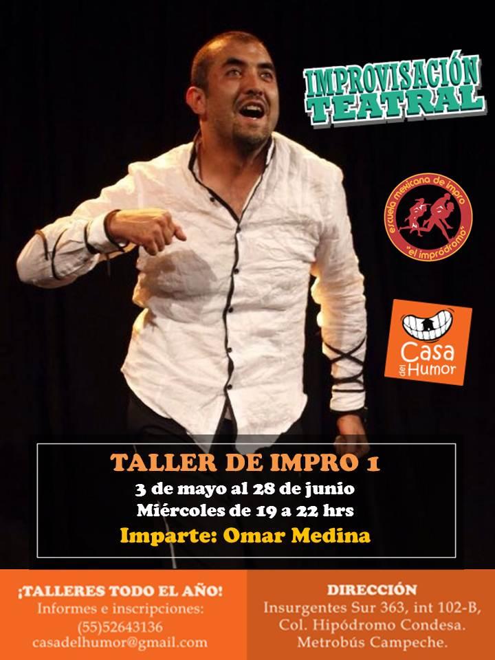 Impro 1 Miércoles - Omar Medina - 3 de mayo al 28 de junio