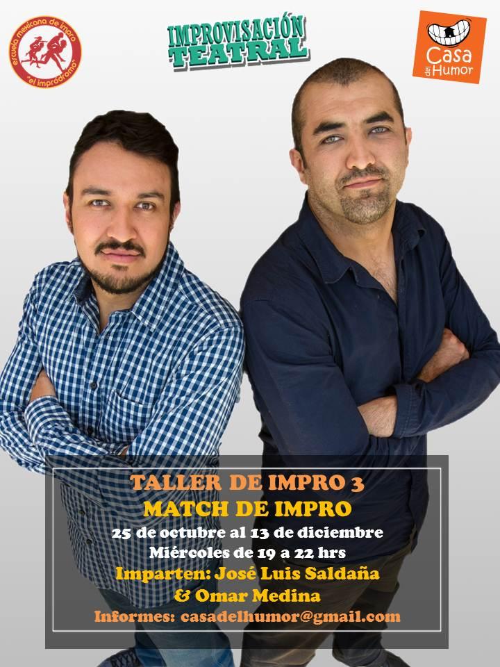 Match de Impro - José Luis Saldaña y Omar Medina - Octubre a Diciembre 2017