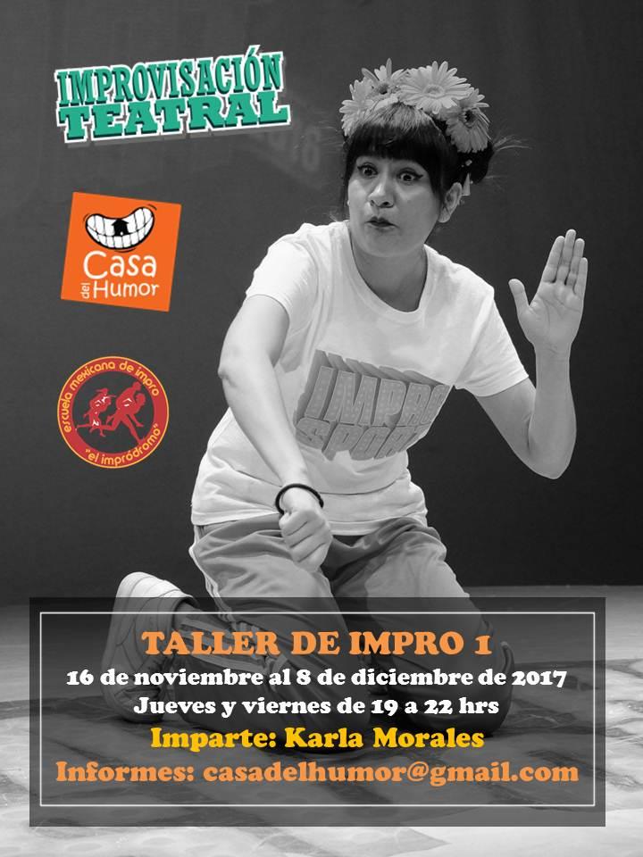 Taller Impro 1 - Karla Morales - 16 de noviembre al 8 de diciembre
