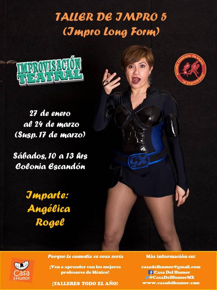Afiche - Taller Impro 5 - Impro Long Form - Angélica Rogel - Enero 2018