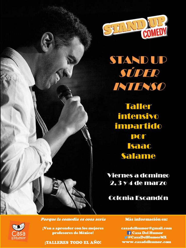 Stand Up Súper Intenso - Isaac Salame - Marzo 2018