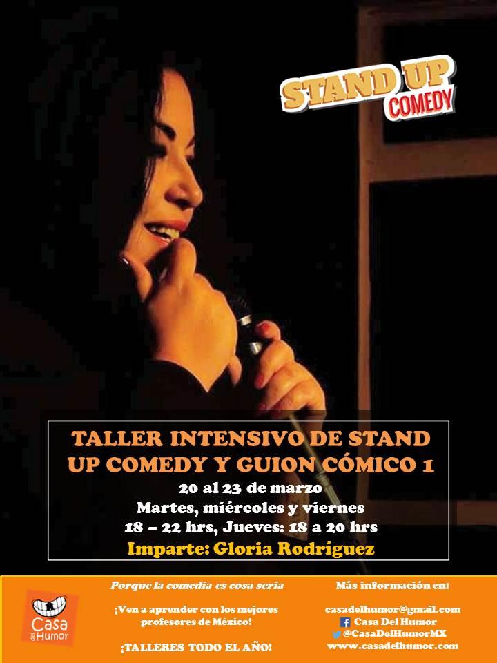 Taller de Stand Up Intensivo - Gloria Rodríguez - Marzo 2018